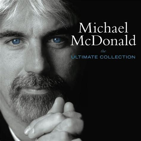 The Ultimate Collection By Michael Mcdonald