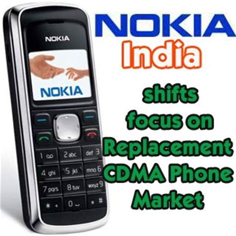 nokia india  concentrate  cdma phone replacement