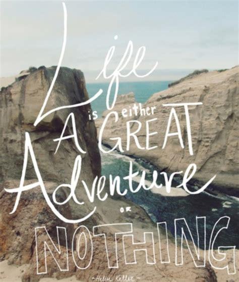 adventure quotes tumblr quotesta