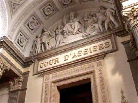 cour d assises de metz la cour d assises pr 233 sentation et fonctionnement