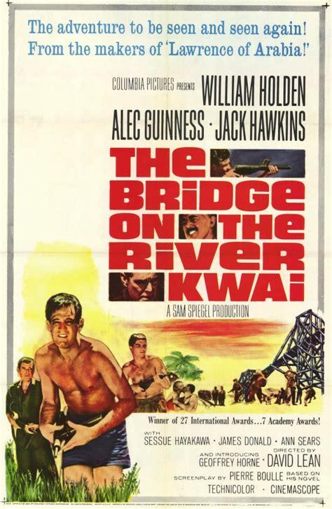 regarder the bridge on the river kwai r e g a r d e r 2019 film a ponte do rio kwai sapo banda