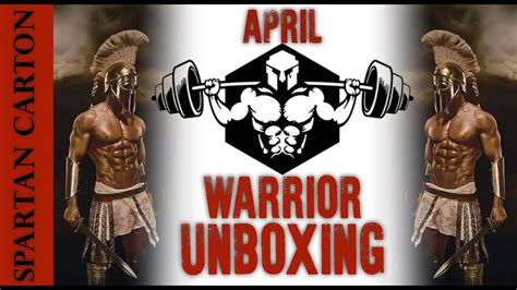 Spartan Carton Unboxing Warrior Box April Youtube