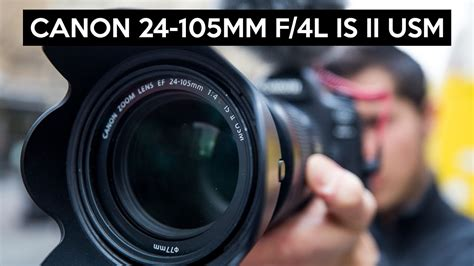 canon ef 24 105mm f 4l is ii usm review great allrounder lens for frame and aps c