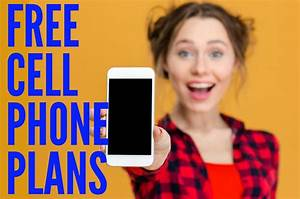 Free cell phone plans: who has them, and how to get them ...