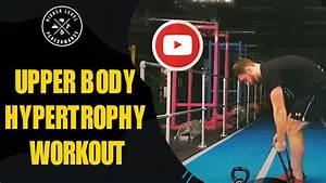 Upper Body Hypertrophy Workout
