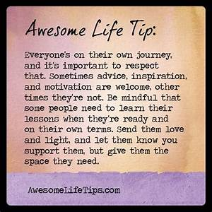 Awesome Life Tip: Respect Their Journey >> www ...