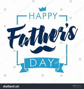 Happy Fathers Day Vector Lettering Background Stock Vector ...