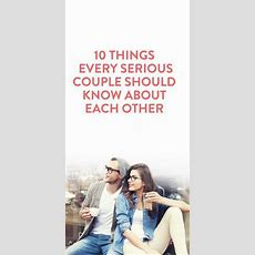 10 Things Every Serious Couple Should Know About Each Other, Because Understanding What Stresses