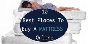 10 best places to buy a mattress online for Best place to buy a mattress