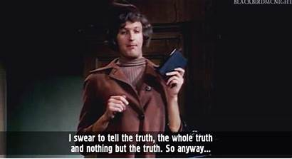 Truth Tell Monty Swear Python Fanpop Someone