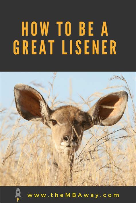 great listener      important skill