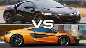 Mclaren Honda 2017 : 2017 acura nsx vs 2016 mclaren 570s coupe youtube ~ Maxctalentgroup.com Avis de Voitures