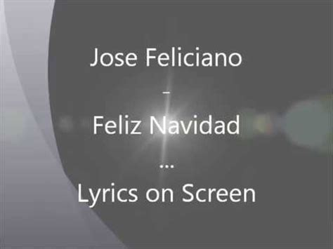 jose feliciano feliz navidad lyrics youtube feliz navidad lyrics jose feliciano youtube