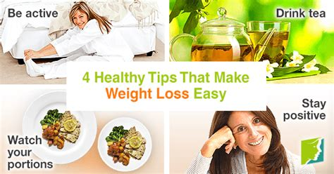 4 Healthy Tips That Make Weight Loss Easy
