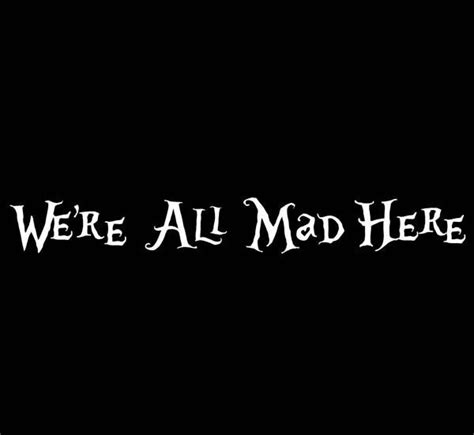 We're All Mad Here Alice In Wonderland Laptop Or Car