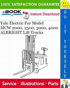 Yale Electric For Model Mcw 2000  2500  3000  4000
