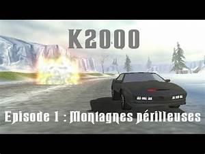 K2000 Le Retour : k2000 le retour de kitt saison 1 episode 1 montagnes p rilleuses youtube ~ Medecine-chirurgie-esthetiques.com Avis de Voitures