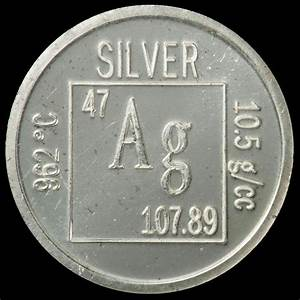silver is 47 on the periodic table.....density = 10.5 gm ...