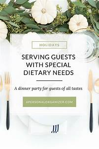 Serving Guests With Special Dietary Needs | Helena Alkhas