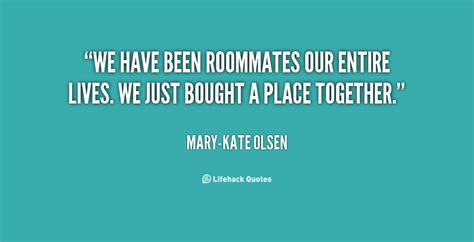 cute roommate quotes  sayings quotesgram