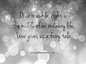 Art Quotes: Love Gives Us A Fairy Tale A Tumblr Quotes ...