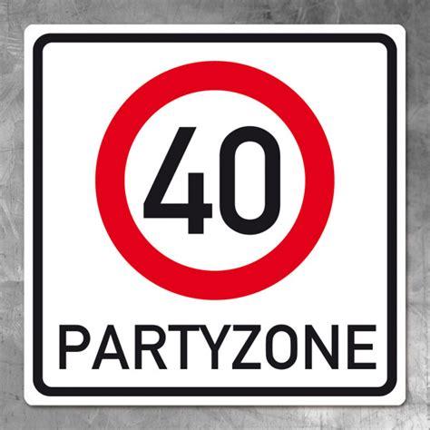 40 geburtstag ideen pvc schild zum 40 geburtstag