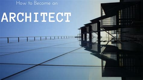 i want to become a architect how to become an architect the complete career guide wisestep