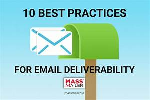 10 Best Practices for Email Deliverability