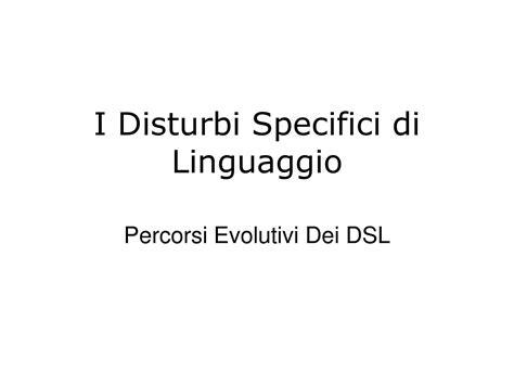 dispense linguaggio c percorsi evolutivi dei disturbi specifici linguaggio