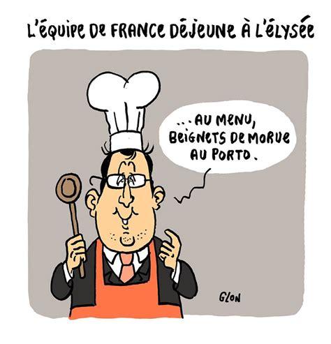 blague sur la cuisine blague sur françois hollande page 10 blagues et dessins