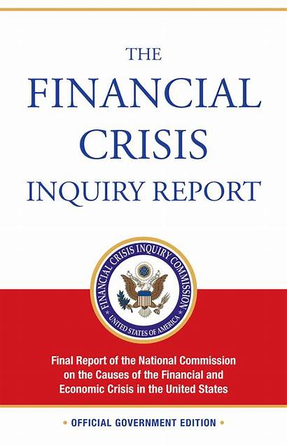 Crisis Financial Report Inquiry Commission 2008 National