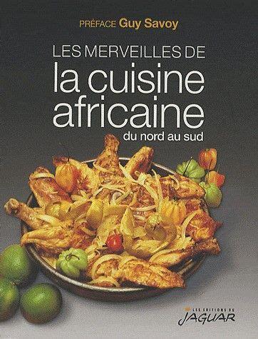 cuisine africaine livre cuisine africaine food