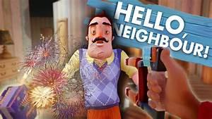 Hello Neighbor Alpha 2 - MAGNET GUN, FIREWORKS and MORE ...