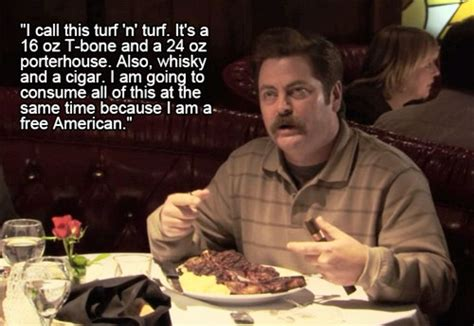 Turf Meme - 13 food wisdoms to live by according to ron swanson huffpost