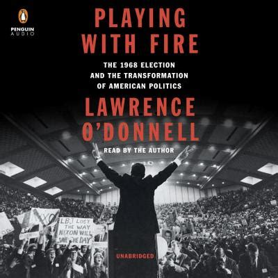 Lawrence O'Donnell Playing with Fire