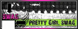 Pretty Girl Swag Quotes