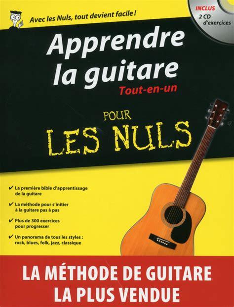 apprendre a cuisiner pour les nuls apprendre la guitare tout en un pour les nuls pour les nuls
