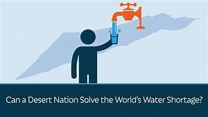 Can a Desert Nation Solve the World's Water Shortage ...