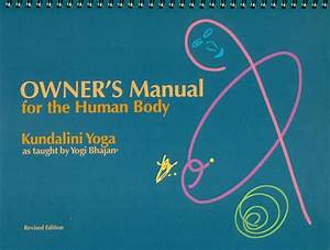 Owners Manual For The Human Body