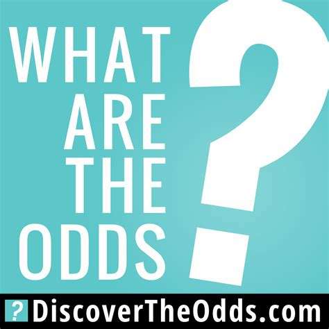 "Introducing The ""what Are The Odds?"" Podcast"