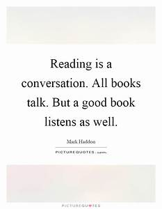 Reading is a co... Nice Talks Quotes