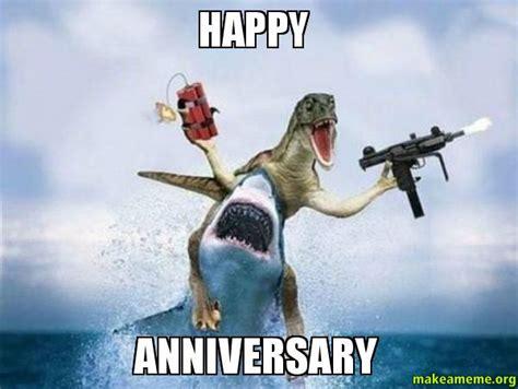 Happy Anniversary Memes - happy anniversary make a meme