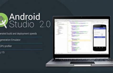 android studio 2 0 android studio 2 0 version bient 212 t disponible