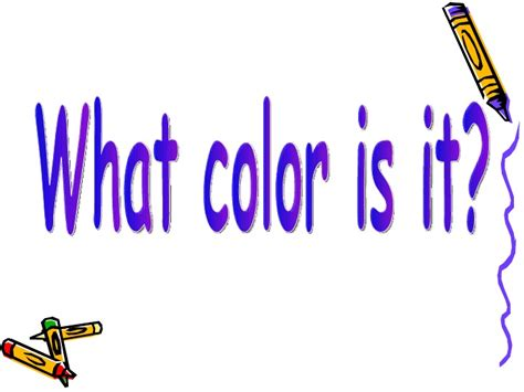 What Color Is what color is it