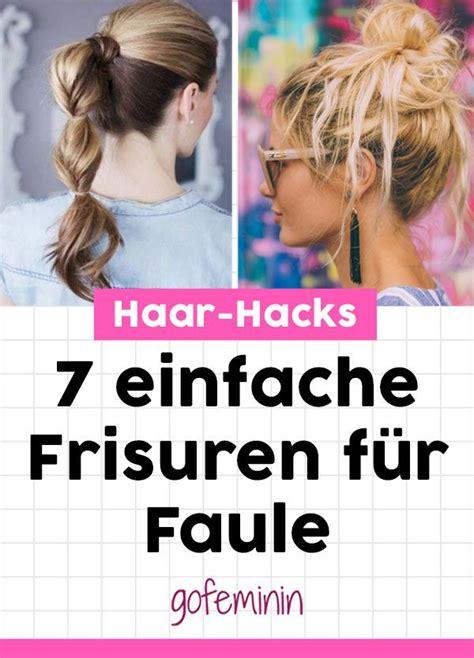 Schnelle Haarhacks 6 Einfache Frisuren Für Faule Und