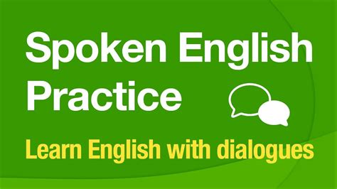 Spoken English Practice - Learn English with dialogues ...