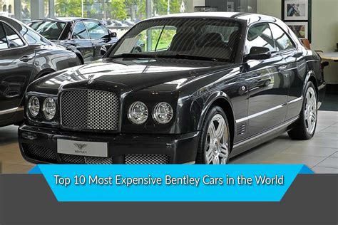 Luxurius Car : Most Expensive Bentley Cars In The World