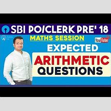 Sbi Po Pre, Sbi Clerk Pre  Expected Arithmetic Questions By Sumit Sir  Maths Youtube