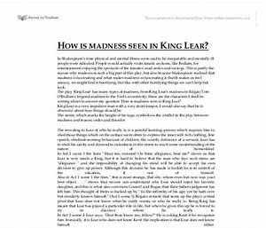 King Lear Madness Essay Cell Phones Essay King Lear Reason In  King Lear Madness Essay For Students Search Essays In English also How To Write An Essay With A Thesis  Learning English Essay Writing