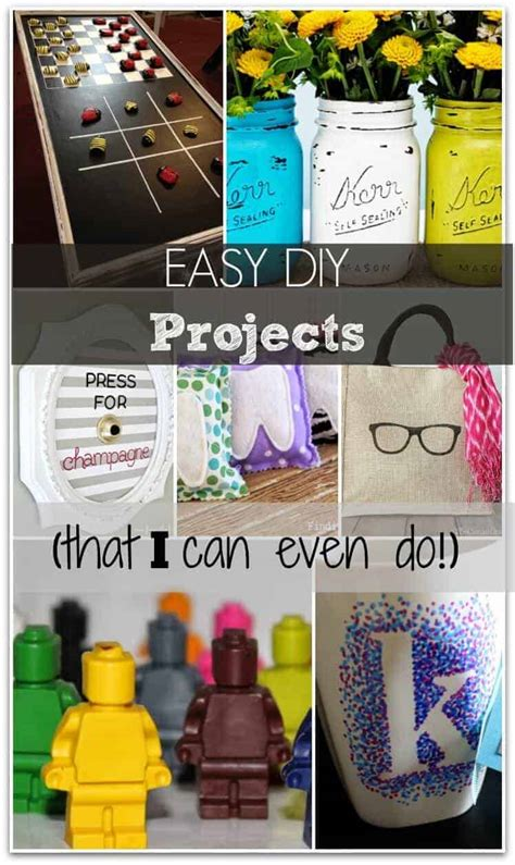 easy diy projects that anyone can do even me